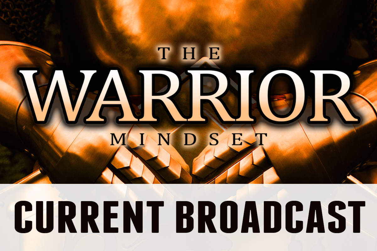 WarriorMindset_currentbroadcast